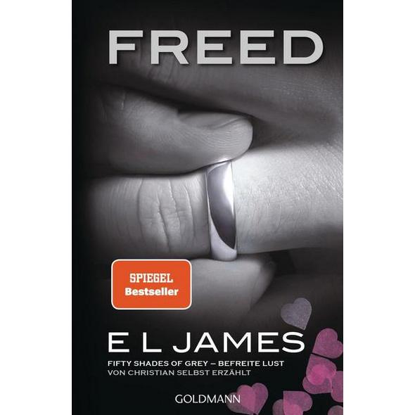 Freed - Fifty Shades of Grey. Befreite Lust von Christian selbst erzählt