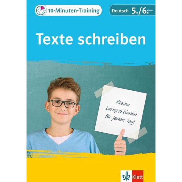 Klett 10-Minuten-Training Deutsch Aufsatz Texte schreiben 5./6. Klasse
